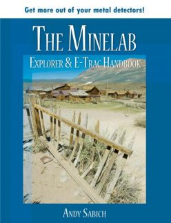 The Minelab Explorer and E-Trac Handbook